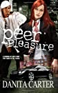 Peer Pleasure: A Novel