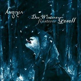 Des Winters finsterer Gesell