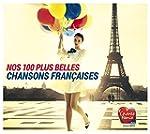 Nos 100 plus belles chansons fran�ais...
