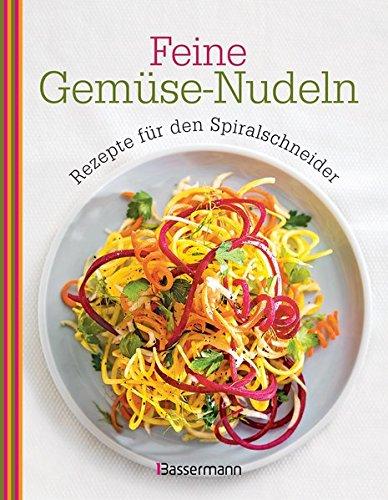 Feine Gemüse-Nudeln: Rezepte für den Spiralschneider