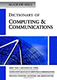 McGraw-Hill Dictionary of Computing & Communications (0071421785) by The McGraw-Hill Companies