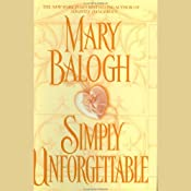 Simply Unforgettable: Simply Series #1 | [Mary Balogh]