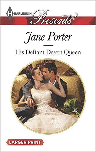 His Defiant Desert Queen (Harlequin Presents (Larger Print))