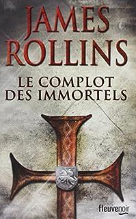 Le complot des immortels, Rollins, James