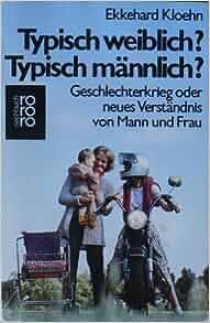 typisch weiblich typisch m nnlich ekkehard kloehn 9783499174841 books. Black Bedroom Furniture Sets. Home Design Ideas