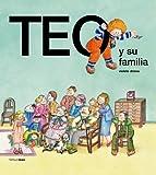 Teo y Su Familia (Spanish Edition)