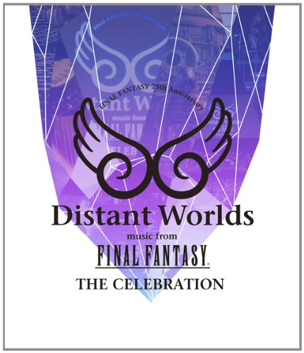 Distant Worlds music from FINAL FANTASY THE CELEBRATION [Blu-ray]
