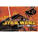 "Creating the Worlds of Star Wars: 365 Days (Abrams' 365 Days)von ""John Knoll"""