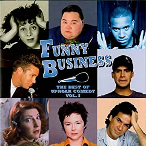 Funny Business: The Best of Uproar Comedy, Volume I | [Pablo Francisco, Clinton Jackson, John Pinette, more]