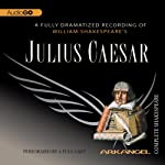Julius Caesar: The Arkangel Shakespeare | William Shakespeare