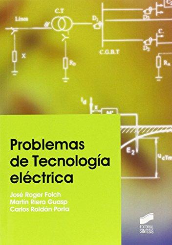 PROBLEMAS DE TECNOLOGIA ELECTRICA