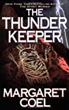 The Thunder Keeper (Wind River Reservation Mystery) (042518188X) by Coel, Margaret
