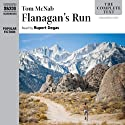 Flanagan's Run Audiobook by Tom McNab Narrated by Rupert Degas