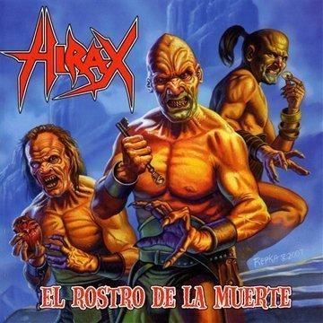 El Rostro De La Muerte by Hirax (2009-11-03)
