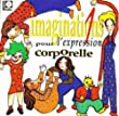 Imaginations pour l'expression corporelle Vol.1