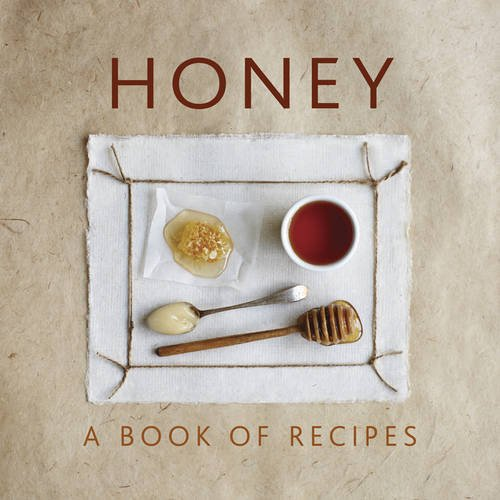 Honey: A Book Of Recipes by Helen Sudell