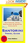 Santorini, Greece Travel Guide - Sigh...