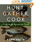 Hunt, Gather, Cook: Finding the Forgo...