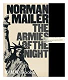 The Armies of the Night: History as a Novel the Novel as History (0297176277) by Mailer, Norman