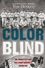 Color Blind The Forgotten Team That Broke Baseball39s Color Line