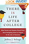 There Is Life After College: What Par...