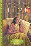 The Waiting Time (Our Canadian Girl: Ellen #3) (0143050052) by Harris, Dorothy Joan