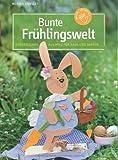 Bunte Frühlingswelt: Dekorationen aus Holz für Haus und Garten (kreativ.kompakt.)