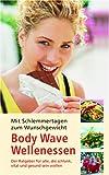 echange, troc Birgit Kamp - Body Wave - Wellenessen: Abnehmen mit Spaß und Maß Ernährung mit Spaß und Maß (Livre en allemand)