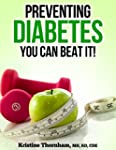 Preventing Diabetes: You Can Beat It!