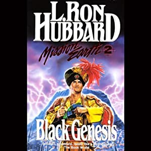 Black Genesis: Mission Earth, Volume 2 | [L. Ron Hubbard]