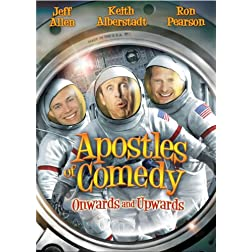 Apostles of Comedy: Onwards & Upwards