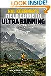 Hal Koerner's Field Guide to Ultrarun...