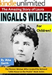 The Amazing Story of Laura Ingalls Wi...
