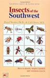 img - for Learning About and Living With Insects of the Southwest: How to Identify Helpful, Harmful and Venomous Insects book / textbook / text book