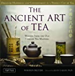 The Ancient art of Tea: Wisdom From t...