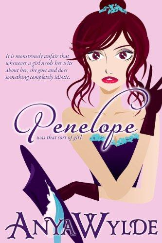 Penelope ( A Madcap Regency Romance ) by Anya Wylde