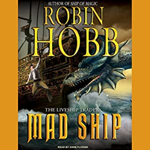 Mad Ship: The Liveship Traders, Book 2 | [Robin Hobb]