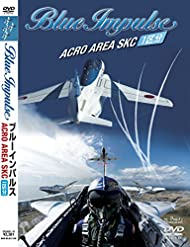 ブルーインパルス Acro area SKC [DVD]