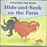 Hide-And-Seek on the Farm (First-Start Easy Readers) (0816712328) by Damon, Laura