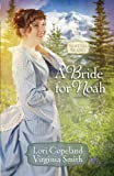 A Bride for Noah (Seattle Brides)