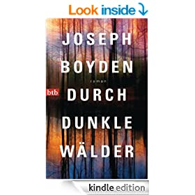 Durch dunkle W�lder: Roman (German Edition)