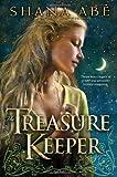 The Treasure Keeper (0553806858) by Abe, Shana