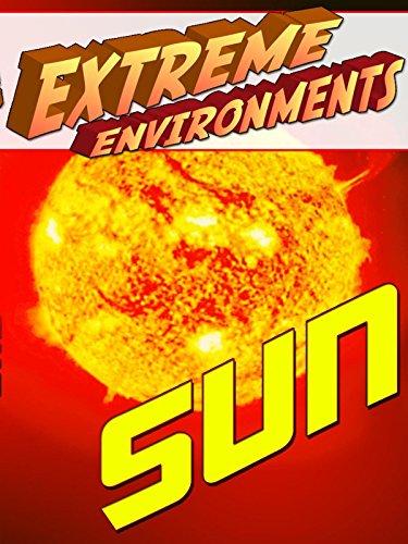 Extreme Environments - Sun