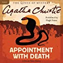 Appointment with Death: A Hercule Poirot Mystery (       UNABRIDGED) by Agatha Christie Narrated by Hugh Fraser