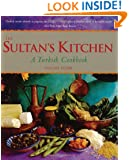 Sultan's Kitchen: A Turkish Cookbook