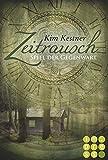 'Die Zeitrausch-Trilogie, Band 3: Spiel...' von 'Kim Kestner'