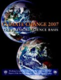 img - for Climate Change 2007 - The Physical Science Basis: Working Group I Contribution to the Fourth Assessment Report of the IPCC book / textbook / text book