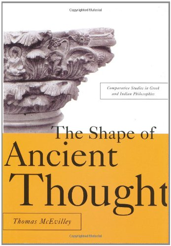 The Shape of Ancient Thought: Comparative Studies in Greek and Indian Philosophies: Thomas C. Mcevilley: 9781581152036: Amazon.com: Books