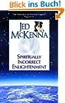 Spiritually Incorrect Enlightenment (...