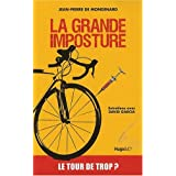 La grande imposturepar Jean-Pierre de Mondenard